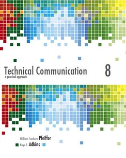 Book Technical Communication: A Practical Approach Plus Mywritinglab -- Access Card Package by William S. Pfeiffer