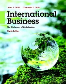 Book International Business: The Challenges Of Globalization Plus Mymanagementlab With Pearson Etext… by John J. Wild