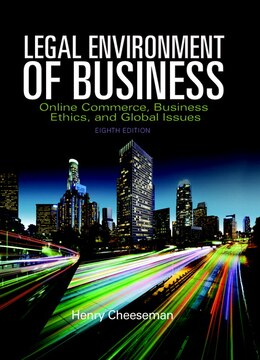 Book Legal Environment Of Business: Online Commerce, Ethics, And Global Issues by Henry R. Cheeseman
