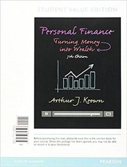 Book Personal Finance: Turning Money Into Wealth, Student Value Edition, Plus Myfinancelab -- Access… by Arthur J. Keown