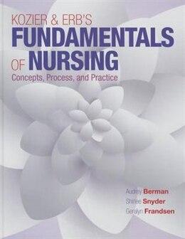 Book Kozier & Erb's Fundamentals Of Nursing by Audrey T. Berman