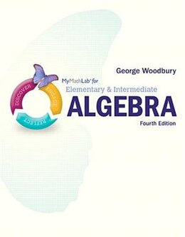 Book Mymathlab For Woodbury Elementary & Intermediate Algebra -- Access Card- Plus Video Notebook by George Woodbury