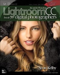 The Adobe Photoshop Lightroom Cc Book For Digital Photographers