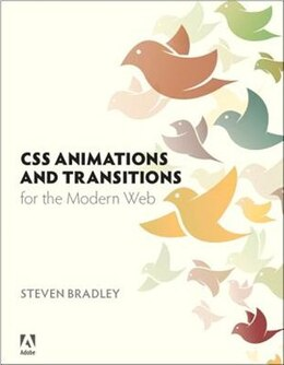 Book Css Animations And Transitions For The Modern Web by Steven Bradley