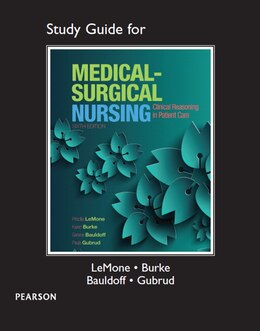 Book Study Guide For Medical-surgical Nursing: Clinical Reasoning In Patient Care by Priscilla T Lemone