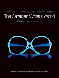 The Canadian Writer's World: Essays Plus Mywritinglab -- Access Card Package