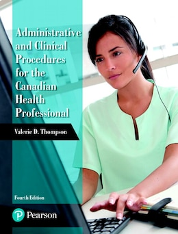 Book Administrative And Clinical Procedures For The Canadian Health Professional by Valerie D. Thompson