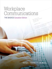 Workplace Communications: The Basics, First Canadian Edition Plus Mywritinglab -- Access Card…