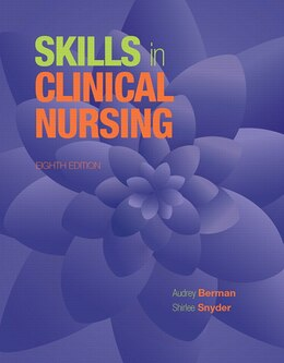 Book Skills In Clinical Nursing by Audrey J. Berman