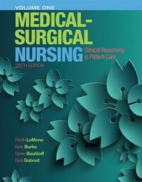 Medical-surgical Nursing: Clinical Reasoning In Patient Care, Vol. 1