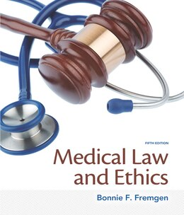 Book Medical Law And Ethics by Bonnie F. Fremgen