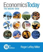 Economics Today: The Macro View Plus Myeconlab With Pearson Etext -- Access Card Package