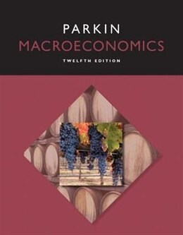 Book Macroeconomics Plus Myeconlab With Pearson Etext -- Access Card Package by Michael Parkin
