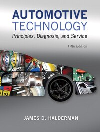 Automotive Technology: Principles, Diagnosis, And Service Plus Myautomotivelab With Pearson Etext…
