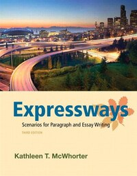 Expressways: Scenarios For Paragraph And Essay Writing Plus Mywritinglab With Etext -- Access Card…