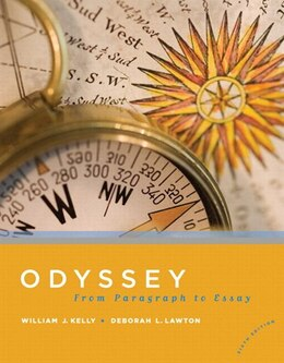Book Odyssey: From Paragraph To Essay Plus Mywritinglab -- Access Card Package by William J. Kelly