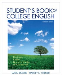 Student's Book Of College English: Rhetoric, Reader, Research Guide And Handbook Plus Mywritinglab…