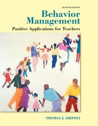 Behavior Management: Positive Applications For Teachers, Enhanced Pearson Etext -- Access Card