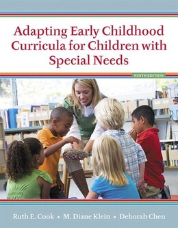 Book Adapting Early Childhood Curricula For Children With Special Needs, Enhanced Pearson Etext With… by Ruth E. Cook