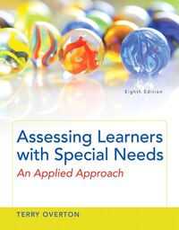 Assessing Learners With Special Needs: An Applied Approach, Enhanced Pearson Etext -- Access Card