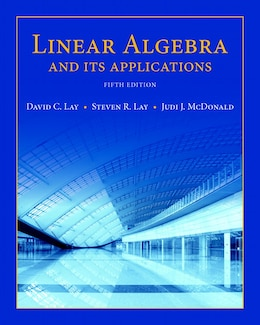 Book Linear Algebra And Its Applications Plus New Mymathlab With Pearson Etext -- Access Card Package by David C. Lay