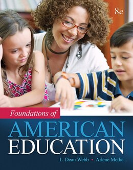 Book Foundations Of American Education, Enhanced Pearson Etext With Loose-leaf Version -- Access Card… by L. Dean Webb