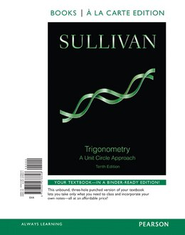 Book Trigonometry: A Unit Circle Approach, Books A La Carte Edition Plus New Mymathlab -- Access Card… by Michael Sullivan