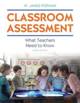 Book Classroom Assessment: What Teachers Need To Know With Myeducationlab With Enhanced Pearson Etext… by W. James Popham