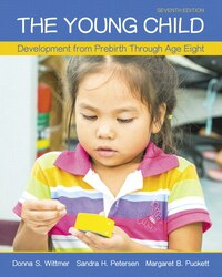 The Young Child: Development From Prebirth Through Age Eight With Myeducationlab With Enhanced…