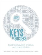 Keys To Success: Building Analytical, Creative, And Practical Skills, Seventh Canadian Edition Plus…