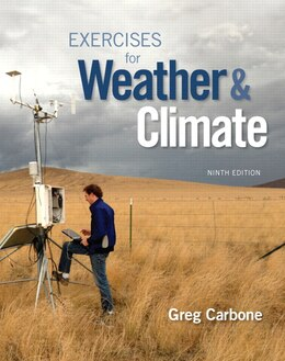 Book Exercises For Weather & Climate Plus Masteringmeteorology With Etext -- Access Card Package by Greg Carbone