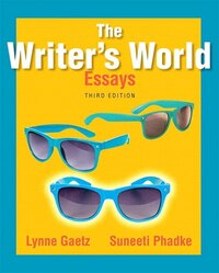 The Writer's World: Essays Plus Mywritinglab With Pearson Etext -- Access Card Package