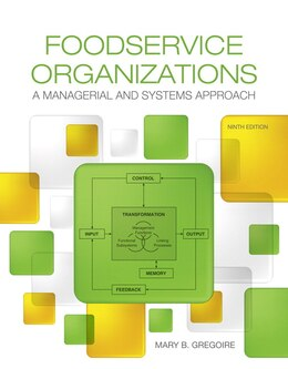 Book Foodservice Organizations: A Managerial And Systems Approach by Mary Gregoire