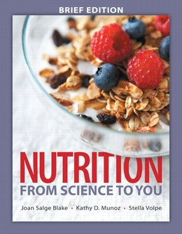 Book Nutrition: From Science To You, Brief Edition by Joan Salge Blake