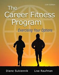 The Career Fitness Program: Exercising Your Options Plus New Mystudentsuccesslab With Pearson Etext…