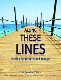 Along These Lines: Writing Paragraphs And Essays, Fifth Canadian Edition Plus New Mywritinglab With…