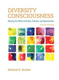 Diversity Consciousness: Opening Our Minds To People, Cultures, And Opportunities Plus New…
