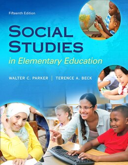Book Social Studies In Elementary Education, Enhanced Pearson Etext With Loose-leaf Version -- Access… by Walter C. Parker
