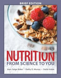 Book Nutrition: From Science To You Brief Edition Plus Masteringnutrition With Mydietanalysis With Etext… by Joan Salge Blake