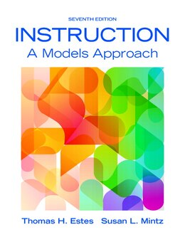 Book Instruction: A Models Approach, Enhanced Pearson Etext With Loose-leaf Version -- Access Card… by Thomas H. Estes