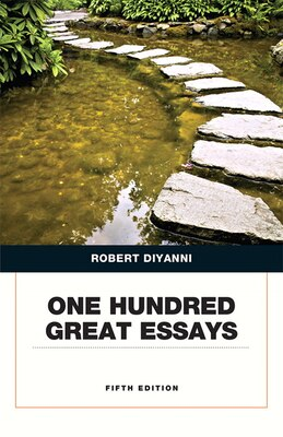 Book One Hundred Great Essays by Robert J. DiYanni