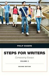Book Steps For Writers: Composing Essays, Volume 2 by Phillip Eggers
