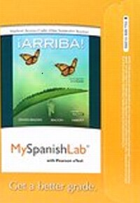 Myspanishlab With Pearson Etext -- Access Card -- For ¡arriba!: Comunicación Y Cultura, 2015…