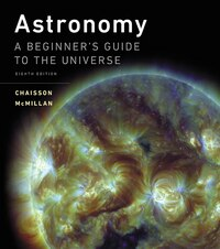 Astronomy: A Beginner's Guide To The Universe Plus Masteringastronomy With Pearson Etext -- Access…