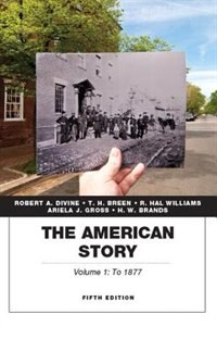 Book The American Story, Volume 1 by Robert A. Divine