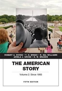 Book The American Story, Vol.2 by Robert A. Divine
