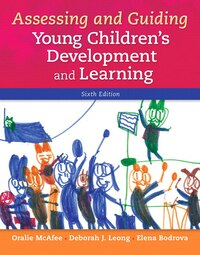 Assessing And Guiding Young Children's Development And Learning With Enhanced Pearson Etext…