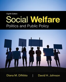 Book Social Welfare: Politics And Public Policy With Enhanced Pearson Etext -- Access Card Package by Diana M. Dinitto