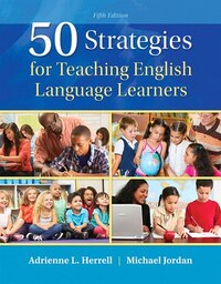 50 Strategies For Teaching English Language Learners With Enhanced Pearson Etext -- Access Card…