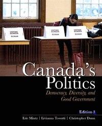 Canada's Politics: Democracy, Diversity And Good Government